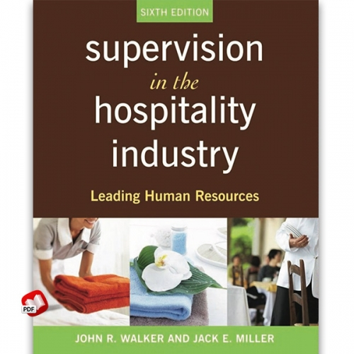 Supervision in the Hospitality Industry: Leading Human Resources